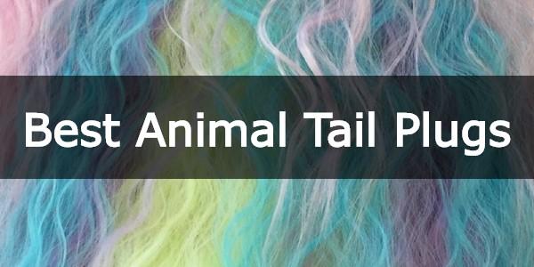 Best Animal Tail butt plugs button