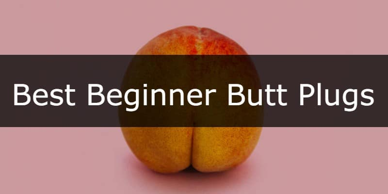 Best small butt plugs for beginners button